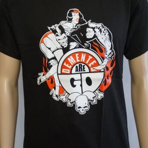 Demented Are Go (Shirt/T-Shirt)